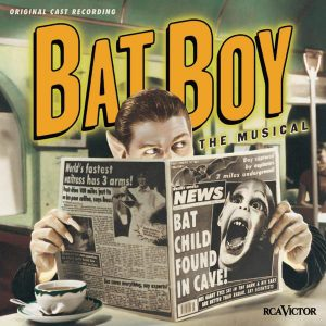 Open Auditions – Bat Boy: The Musical