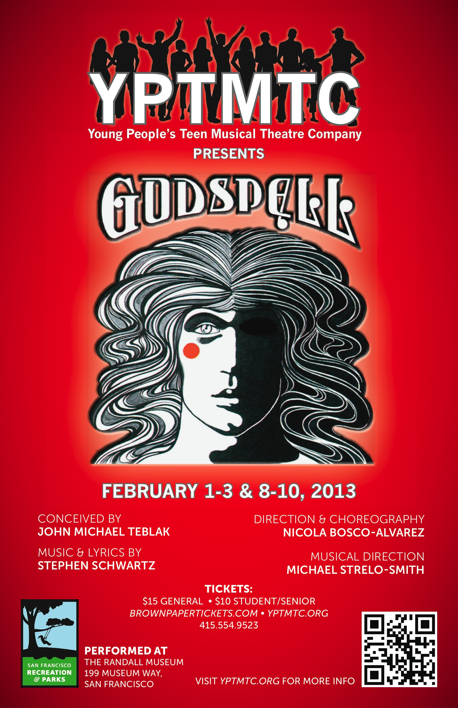 "Playing Friday Feb 1 - Sun Feb 10!  FRI & SAT 7:30 PM & SUN 2:00 PM - ""GODSPELL"""