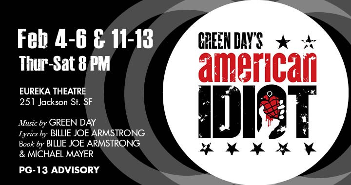 Green Day's American Idiot: 2/4-2/6 & 2/11-2/13