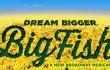 Big Fish 5/6–5/8